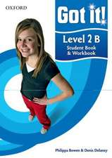 Got it! Level 2 Student Book B and Workbook with CD-ROM: A four-level American English course for teenage learners