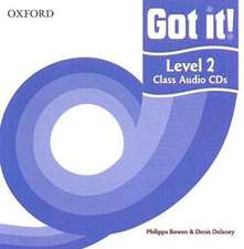 Got it! Level 2 Class Audio CDs: A four-level American English course for teenage learners