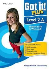 Got It! Plus: Level 2: Student Pack A: A four-level American English course for teenage learners