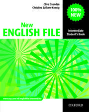 New English File: Intermediate: Student's Book: Six-level general English course for adults