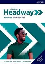 Headway: Advanced: Teacher's Guide with Teacher's Resource Center