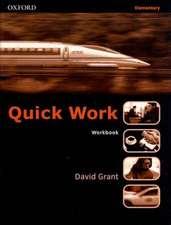 Quick Work Elementary: Workbook