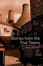 Oxford Bookworms Library: Level 2:: Stories from The Five Towns Audio Pack