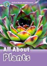 Oxford Read and Discover: Level 4: All About Plants