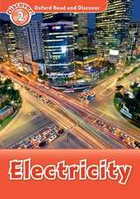 Oxford Read and Discover: Level 2: Electricity