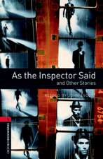 Oxford Bookworms Library: Level 3:: As the Inspector Said and Other Stories Audio Pack