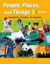 People, Places, and Things Listening: Student Book 1