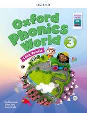 Oxford Phonics World: Level 3: Student Book with App Pack 3
