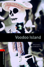 Oxford Bookworms Library: Level 2:: Voodoo Island