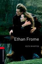 Oxford Bookworms Library: Level 3:: Ethan Frome