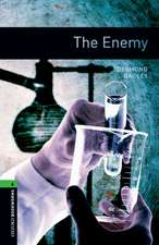 Oxford Bookworms Library: Level 6:: The Enemy