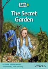 Family and Friends Readers 6: The Secret Garden