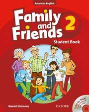Family and Friends American Edition: 2: Student Book & Student CD Pack
