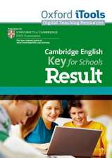 Cambridge English: Key for Schools Result: iTools