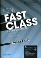New Fast Class:: Teacher's Pack (Teacher's Book with CD-ROM): <em>Cambridge English: First (FCE)</em> exam course with supported practice online