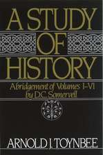 A Study of History: Volume I: Abridgement of Volumes I-VI