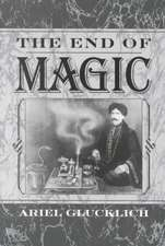 The End of Magic