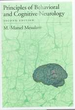 Principles of Behavioral and Cognitive Neurology