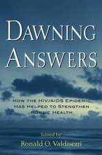 Dawning Answers: How the HIV/AIDS Epidemic has Helped to Strengthen Public Health