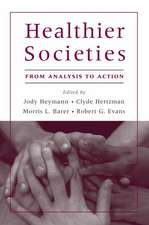 Healthier Societies: From Analysis to Action