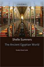 Student Study Guide to The Ancient Egyptian World