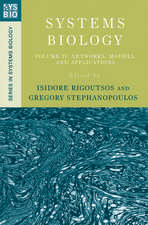 Systems Biology: Volume II: Networks, Models, and Applications