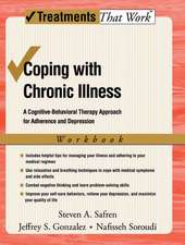 Coping with Chronic Illness: A Cognitive-Behavioral Therapy Approach for Adherence and Depression, Workbook