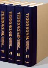 Terrorism: Documents of International and Local Control, Volumes 1-100