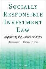 Socially Responsible Investment Law: Regulating the Unseen Polluters