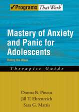 Mastery of Anxiety and Panic for Adolescents: Therapist Guide: Riding the Wave