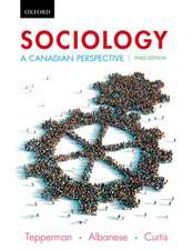Sociology: A Canadian Perspective, Third Edition