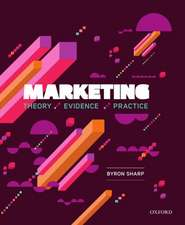 Marketing: Theory, Evidence, Practice