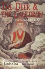 The Deer & the Cauldron: The Second Book