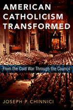 American Catholicism Transformed