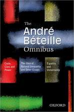 The Andre Beteille Omnibus: Comprising Caste, Class and Power; Idea of Natural Inequality; and Equality and Universality