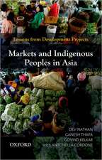 Markets and Indigenous Peoples in Asia: Lessons from Development Projects