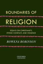 Boundaries of Religion: Essays on Christianity, Ethnic Conflict, and Violence