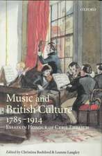 Music and British Culture, 1785-1914: Essays in Honour of Cyril Ehrlich