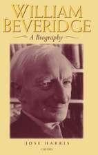 William Beveridge: A Biography