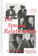 The Special Relationship: Anglo-American Relations since 1945
