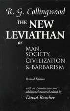 The New Leviathan: Or Man, Society, Civilization, and Barbarism