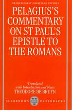 Pelagius' Commentary on St Paul's Epistle to the Romans