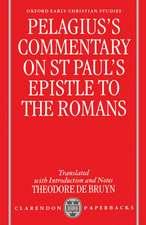 Pelagius' Commentary on St Paul's Epistle to the Romans