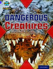 Project X Origins: Purple Book Band, Oxford Level 8: Habitat: Dangerous Creatures