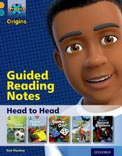Project X Origins: Gold Book Band, Oxford Level 9: Head to Head: Guided reading notes