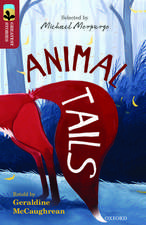 Oxford Reading Tree TreeTops Greatest Stories: Oxford Level 15: Animal Tails