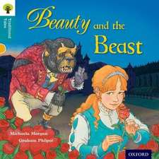 Oxford Reading Tree Traditional Tales: Level 9: Beauty and the Beast
