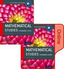IB Mathematical Studies Print and Online Course Book Pack: Oxford IB Diploma Programme
