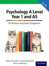 The Complete Companions: A Level Year 1 and AS Psychology: The Revision and Exam Companion for AQA