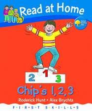 Read at Home: First Skills: Chip's 1,2,3